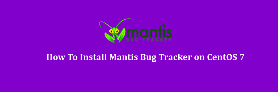 Mantis Bug Tracker on CentOS 7