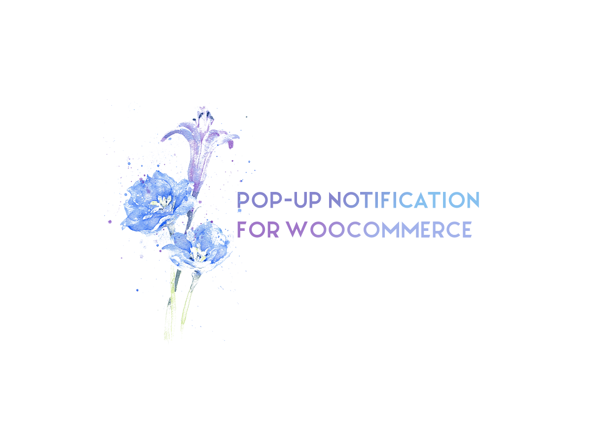 Pop-Up Notification For WooCommerce