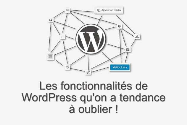 Les fonctionnalités de WordPress