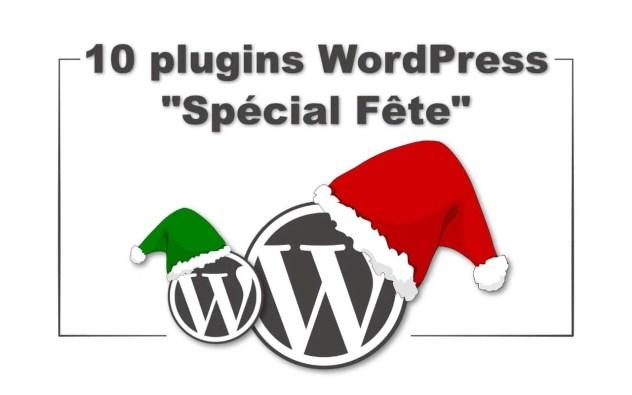 10 Plugins WordPress pour les Fêtes