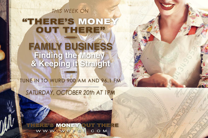 Family Owned Business – Finding the Money & Keeping It Straight