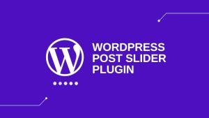 wordpress post slider plugin