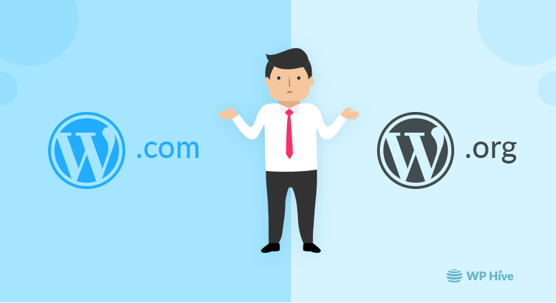 WordPress.com vs WordPress.org Comparison – Pros and Cons [2019]