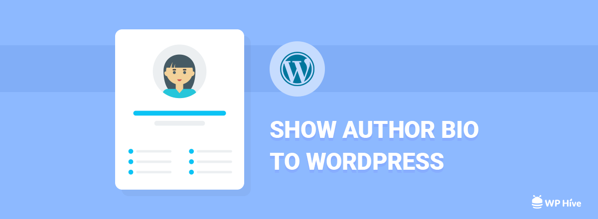 Add Author Bio to WordPress to Increase Your Website's Conversion Rate