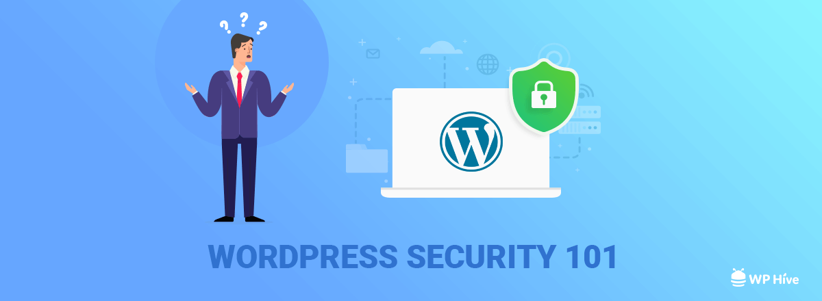 31+ WordPress Security Tips – Ultimate WordPress Security Guide [2020]