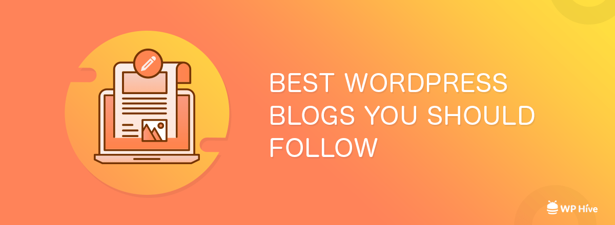 Best WordPress Blogs You Should Follow in 2019
