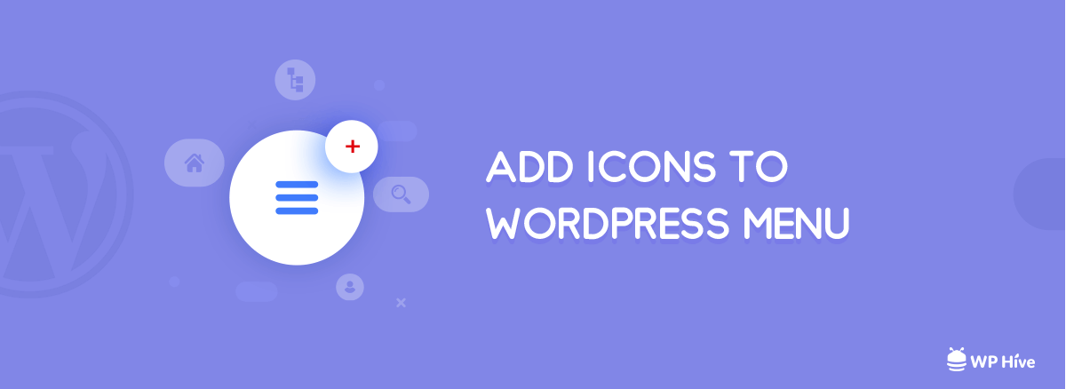 [Step by Step] Add WordPress Menu Icons to WordPress (2019)