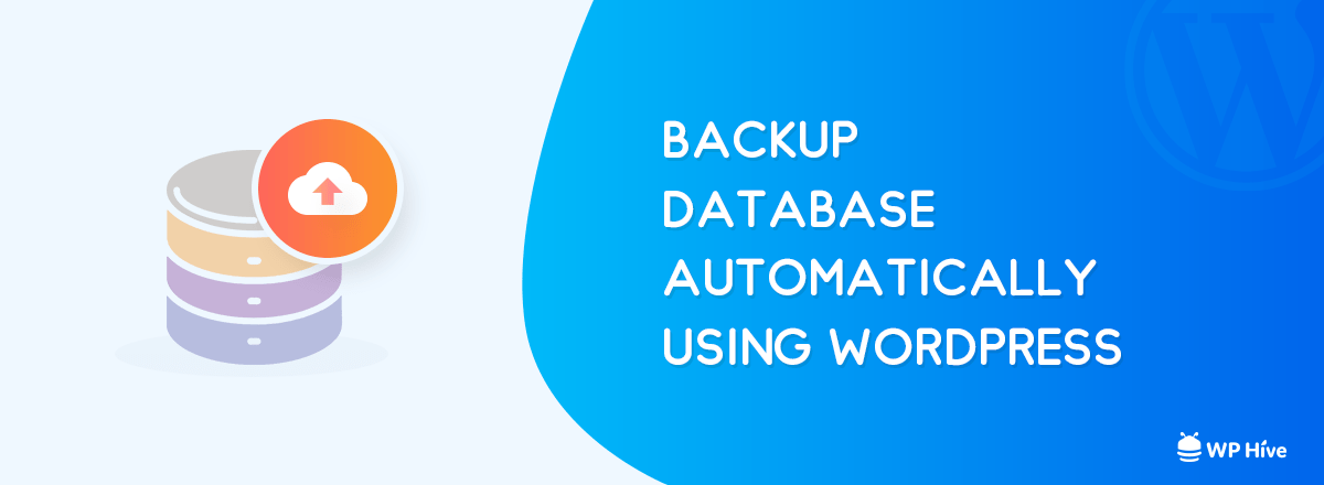 WordPress Database Backup while working on WordPress site not loading issue