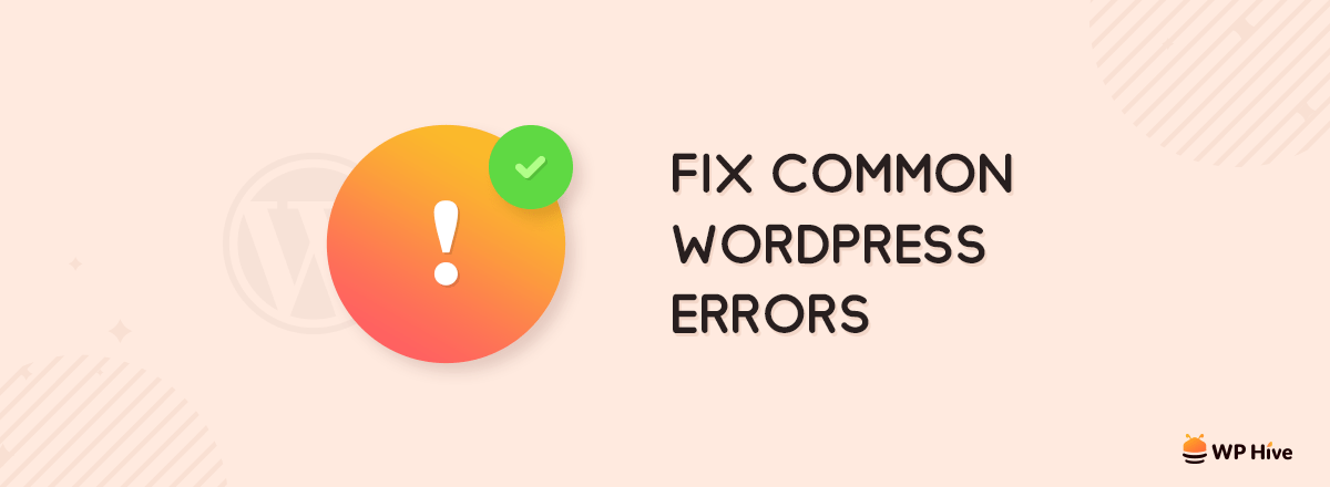 Fix Common WordPress Errors