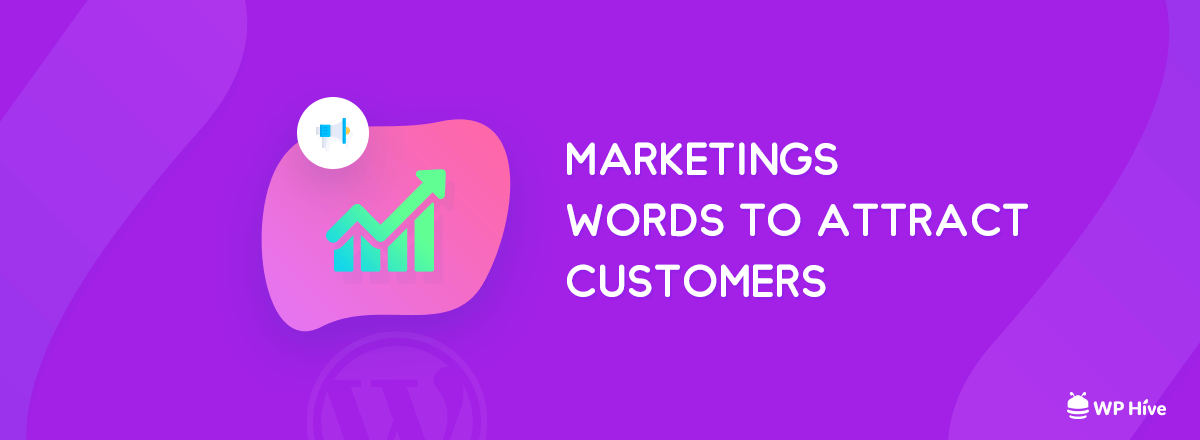 Best Digital Marketing Words to Attract Customers or Readers [2019] 1