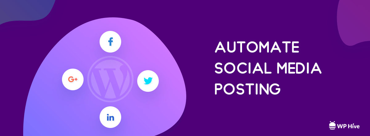 Do's and Don'ts of Social Media Auto Posting with WordPress Plugins