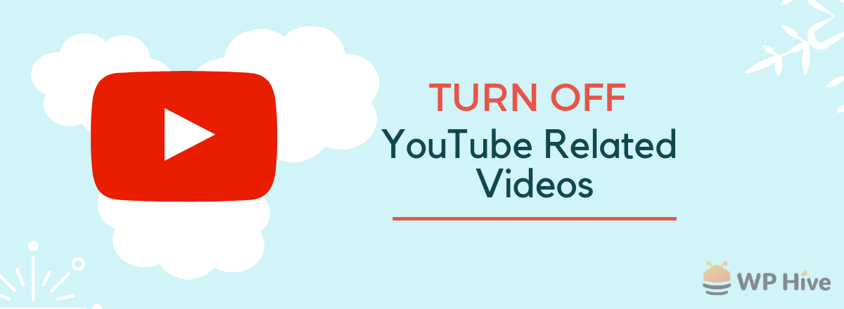 Turn Off YouTube Related Videos