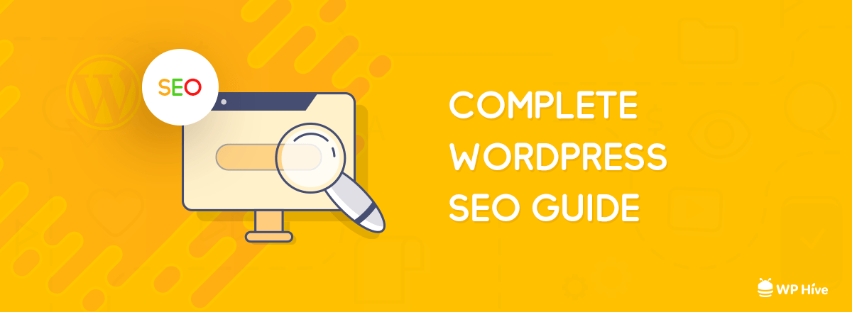 Ultimate WordPress SEO Guide [2020] | 22+ WordPress SEO Tips