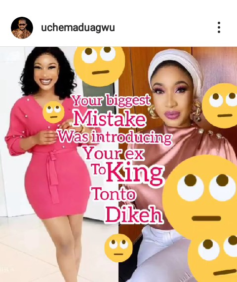 Your biggest mistake was introducing your ex , To king Tonto dikeh