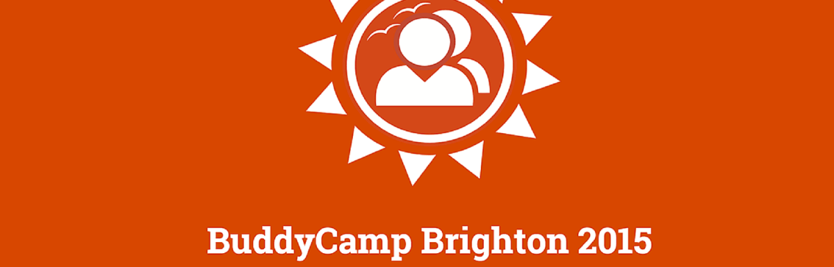 BuddyCamp Brighton to Mark the First BuddyCamp in Europe