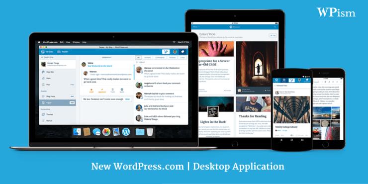 WordPress Desktop Application and New WordPress.com