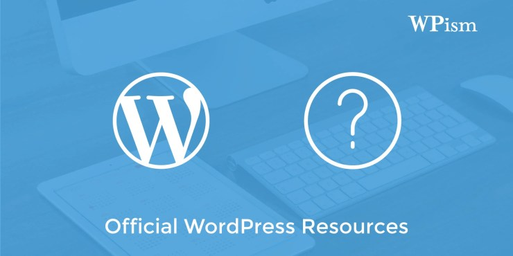 Find WordPress Help With These Top 8 Official Resources