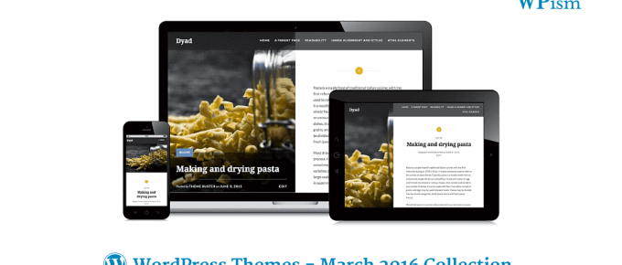 Top WordPress Themes March Collection