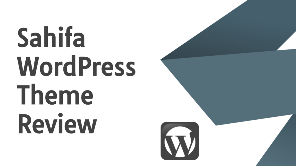 Sahifa WordPress Theme Review