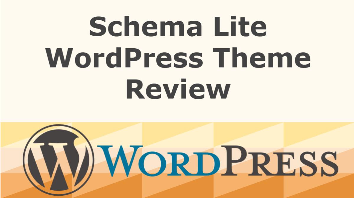 Schema Lite WordPress Theme Review