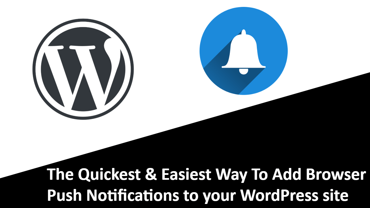How to Add Browser Push Notifications in WordPress