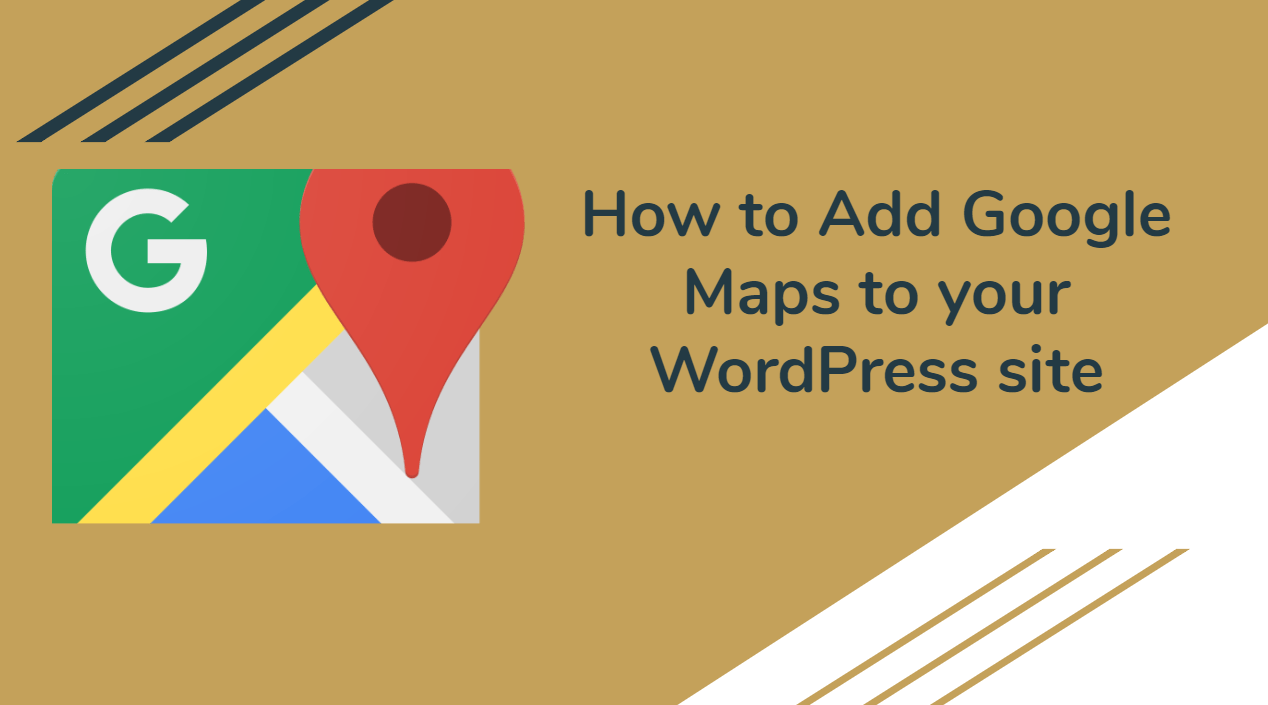 How to Add Google Maps to your WordPress site