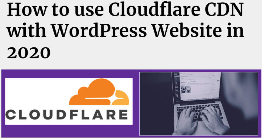 How to use Cloudflare CDN with WordPress website
