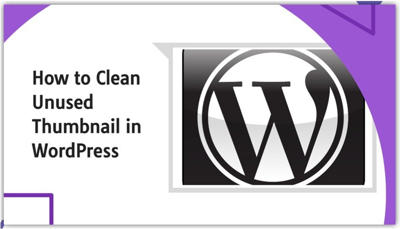How to Clean Thumbnail in WordPress