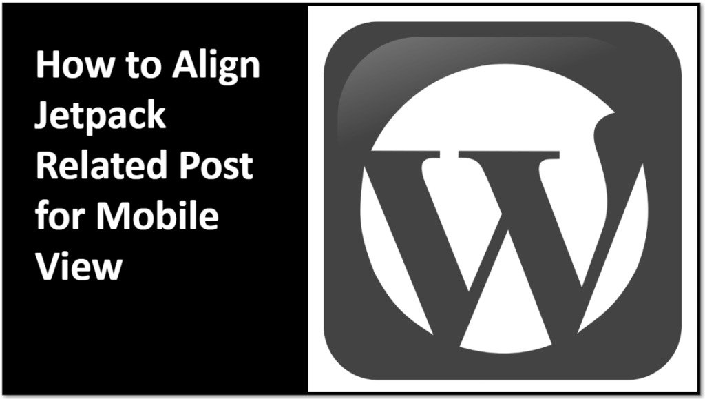 How to Align Jetpack Related Post for Mobile View