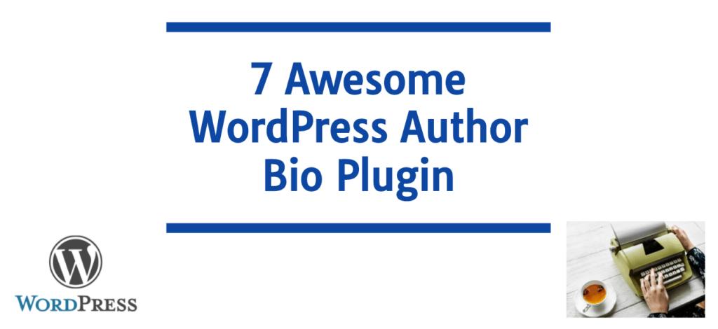 6 Awesome WordPress Author Bio Plugin
