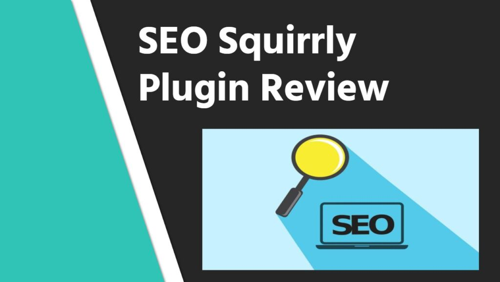 SEO Squirrly Plugin Review