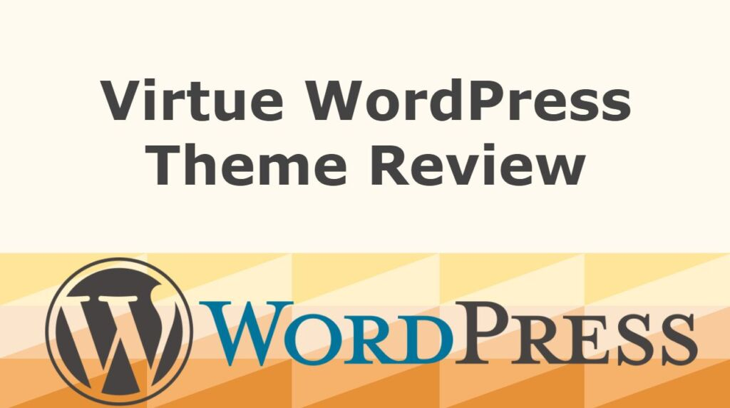 Virtue WordPress Theme Review