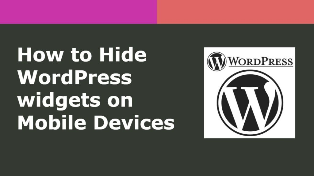 How to Hide WordPress widgets on Mobile Devices