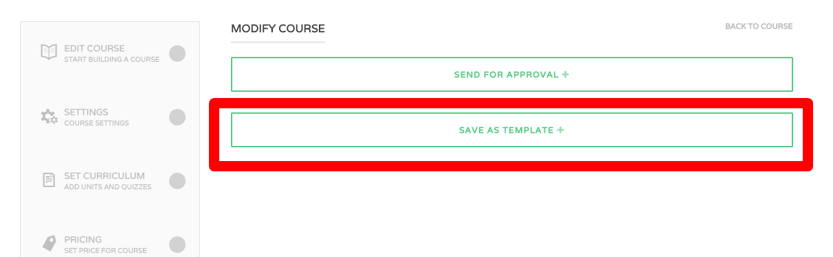 Course templates wplms wordpress lms documentation to begin with just go to any course and and edit it on publish course step you will see a button to save that course as a template pronofoot35fo Gallery