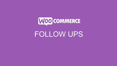 WooCommerce Follow Ups Email