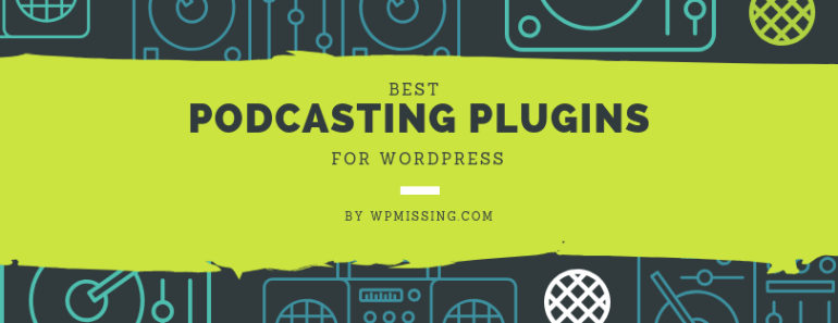 10 Best Podcasting Plugins For WordPress-min