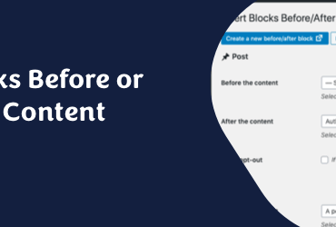 Insert Gutenberg Blocks Before And After Post Page Content