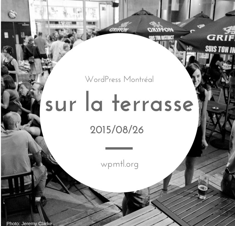WordPress Montréal sur la terrasse