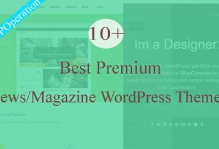 10+ Best Premium Magazine WordPress Themes 2017