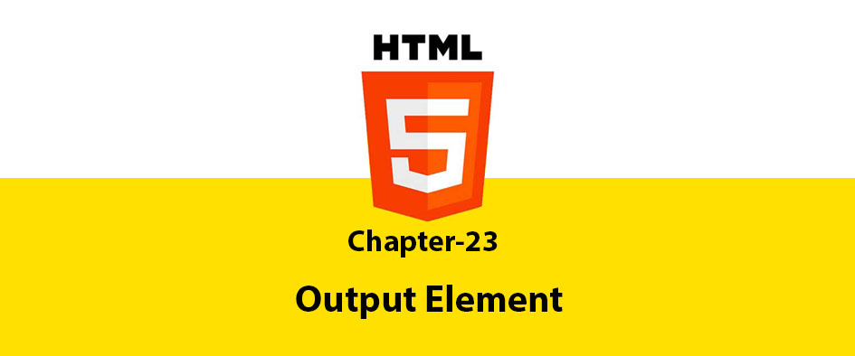 Chapter 23: Output Element