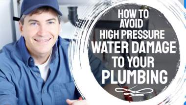 """Image is a thumbnail illustrating the article """"How to avoid high pressure water damage to your plumbing system""""."""