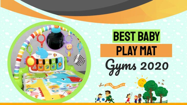 "Image with text: ""best baby play mat gyms 2020""."