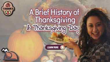 """Image text: """"A Brief History of Thanksgiving and Thanksgiving Day""""."""
