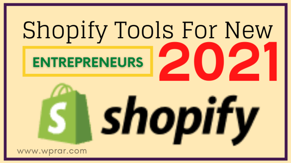 Shopify tools for new entrepreneurs 2021