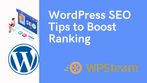WordPress SEO Tips to Boost Ranking