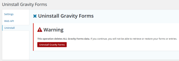GravityForms Uninstall Process
