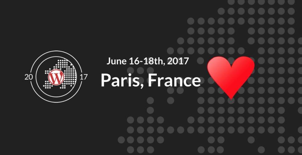 WordCamp Europe 2017 Will Be in Paris, France, June 16-18