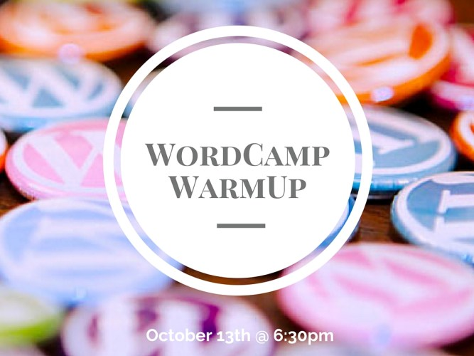 WordCamp Warmup Featured Image