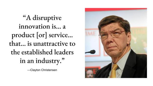 clayton-christensen-disruptive-innovation-quote Why Gutenberg and Why Now? design tips