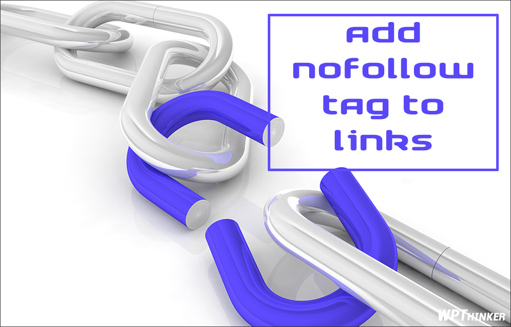 how-to-add-nofollow-tag-to-links-in-wordpress